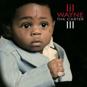 Tha Carter III - Lil Wayne