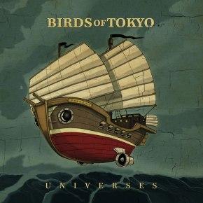 Universes - Birds of Tokyo